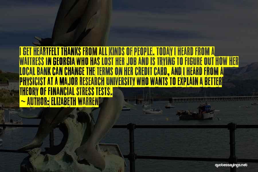 Heartfelt Thanks Quotes By Elizabeth Warren