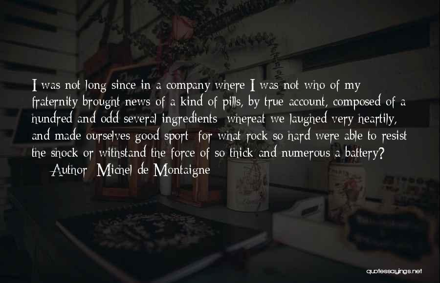 Heartily Sorry Quotes By Michel De Montaigne