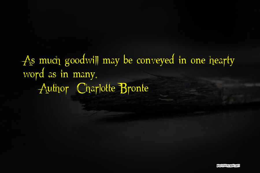 Hearty Welcome Quotes By Charlotte Bronte