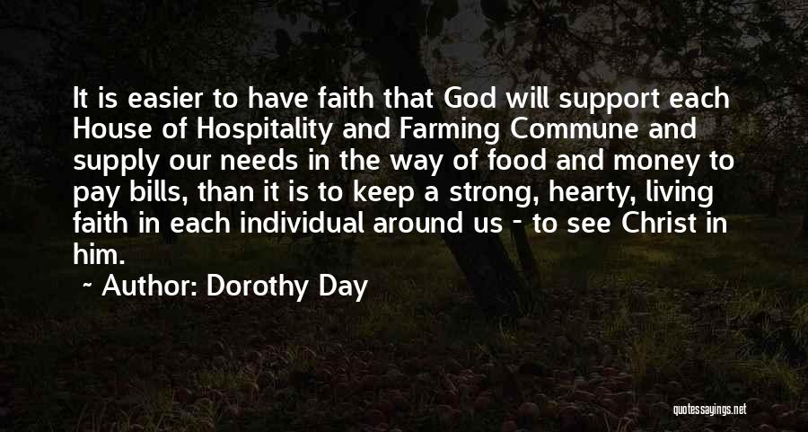 Hearty Welcome Quotes By Dorothy Day