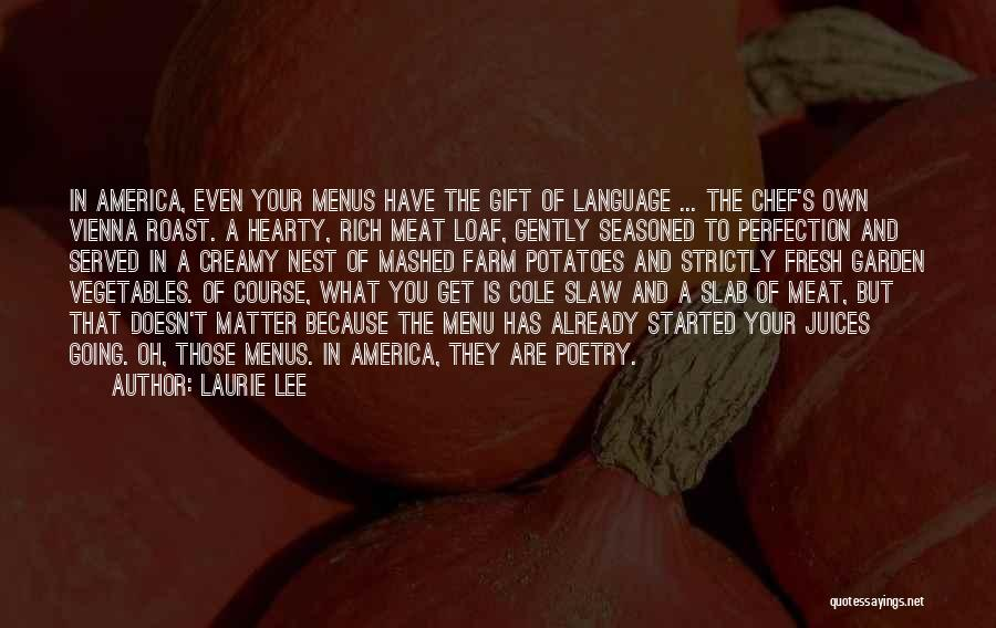 Hearty Welcome Quotes By Laurie Lee
