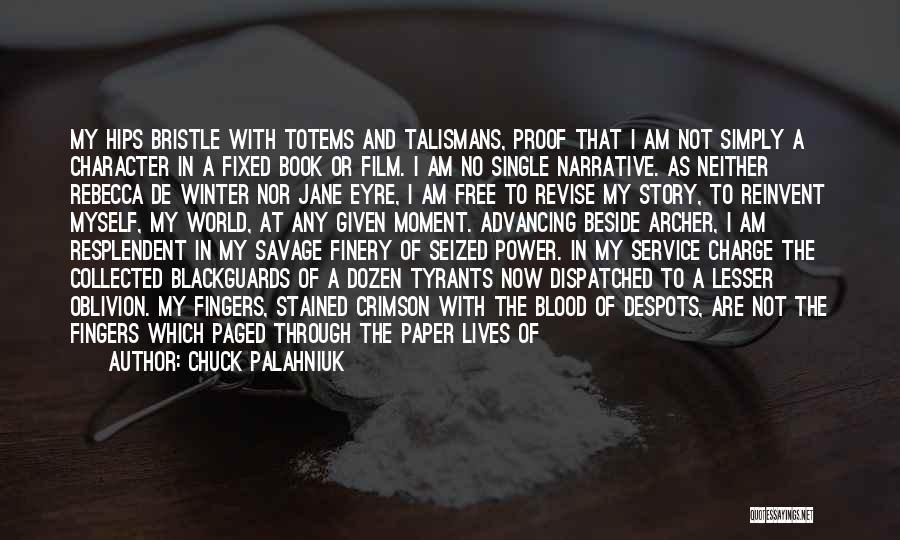 Heathcliff Power Quotes By Chuck Palahniuk