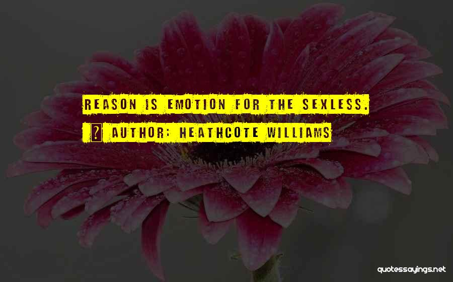 Heathcote Williams Quotes 1143452