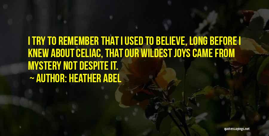Heather Abel Quotes 858103