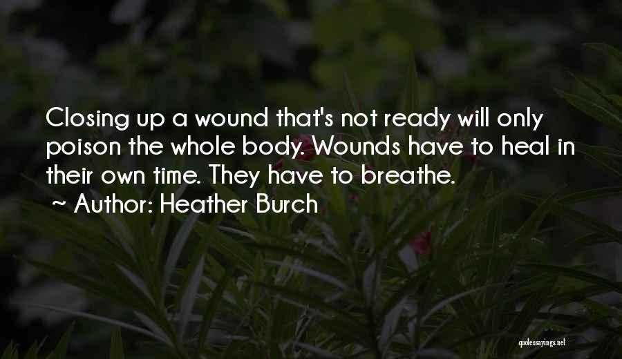 Heather Burch Quotes 2029847