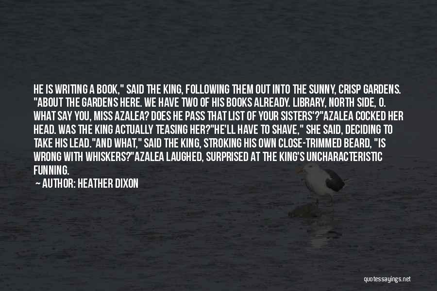 Heather Dixon Quotes 1021224