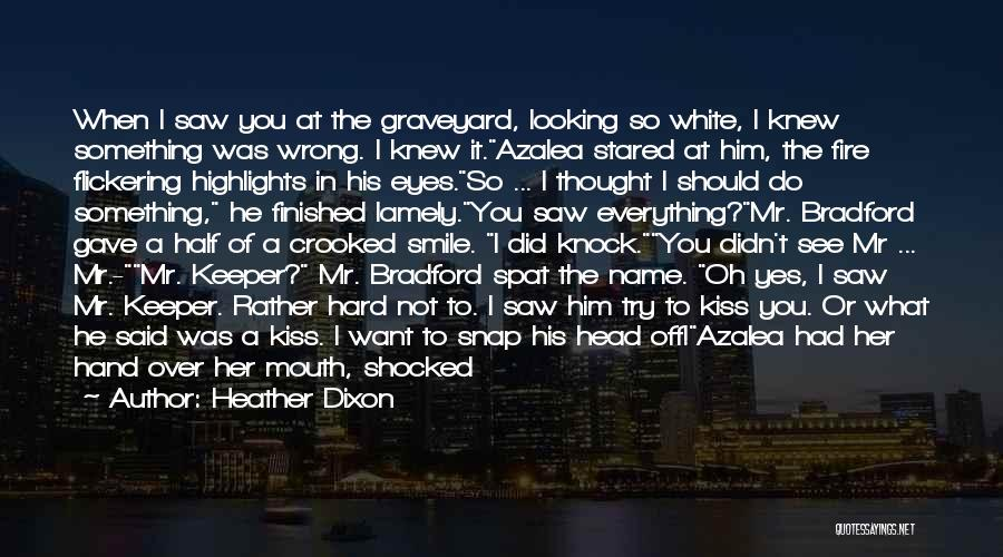 Heather Dixon Quotes 1073358