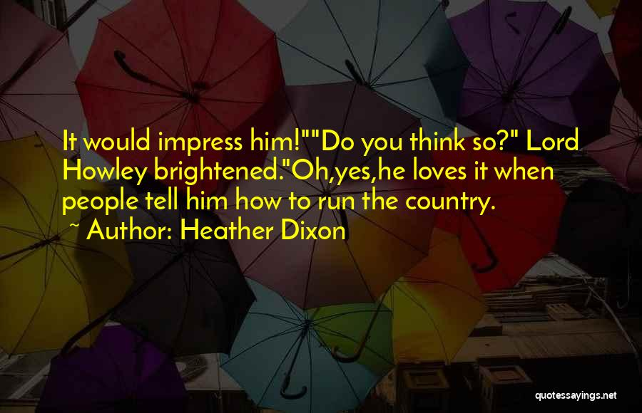Heather Dixon Quotes 119039