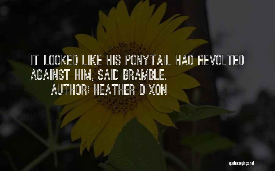Heather Dixon Quotes 1311496