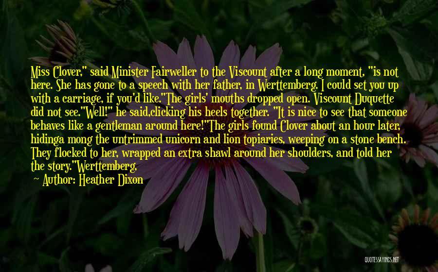 Heather Dixon Quotes 1387045