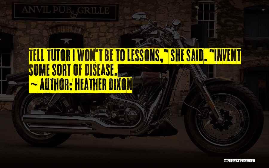 Heather Dixon Quotes 1589893