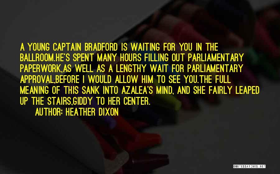 Heather Dixon Quotes 1592995