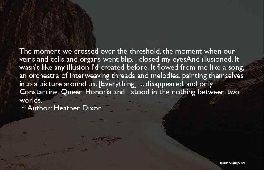 Heather Dixon Quotes 1753826
