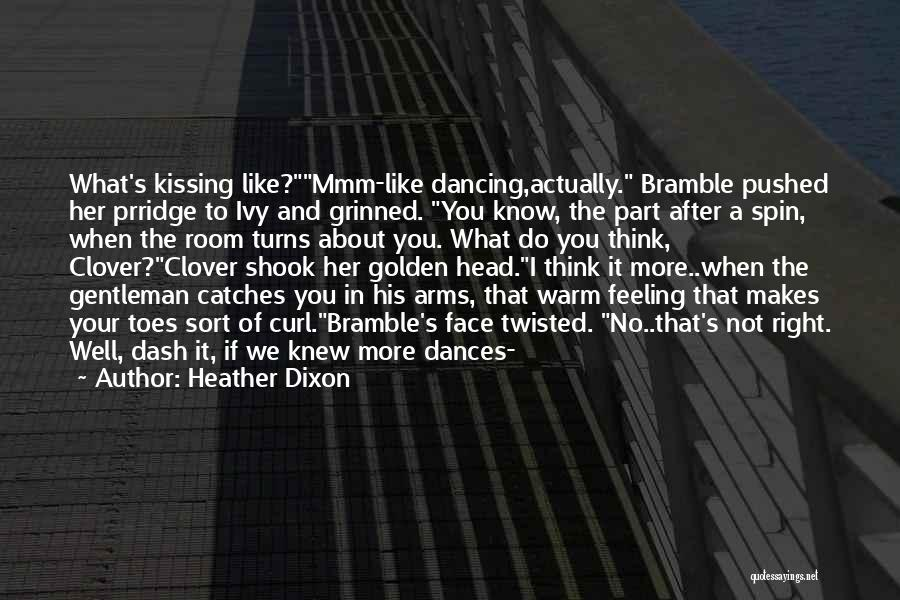Heather Dixon Quotes 1793830