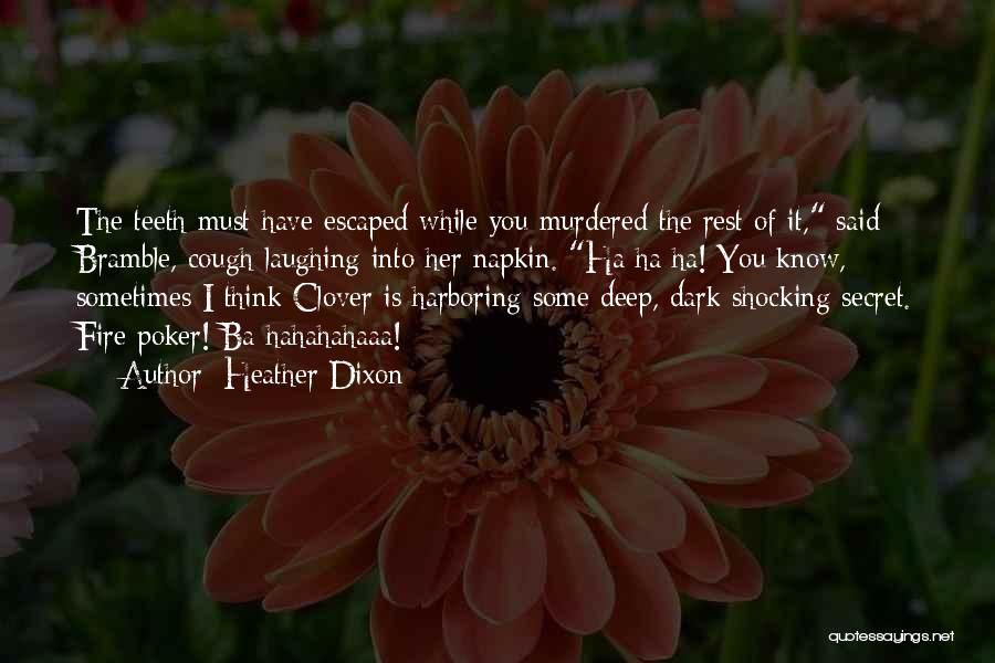Heather Dixon Quotes 1837998