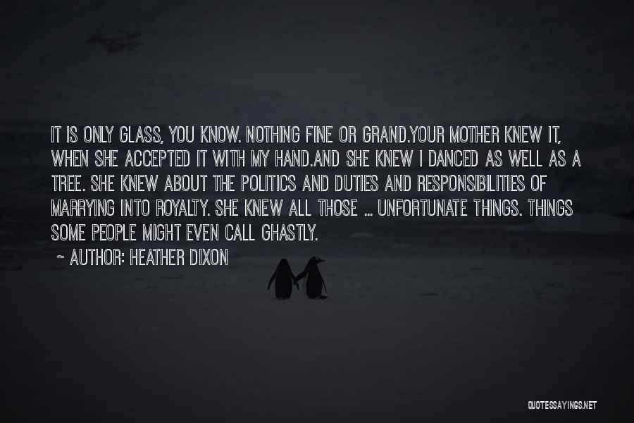 Heather Dixon Quotes 1872678