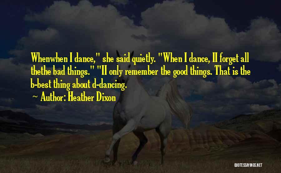 Heather Dixon Quotes 1924629