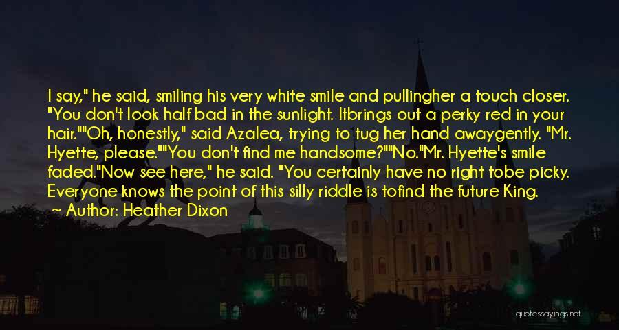 Heather Dixon Quotes 2101817