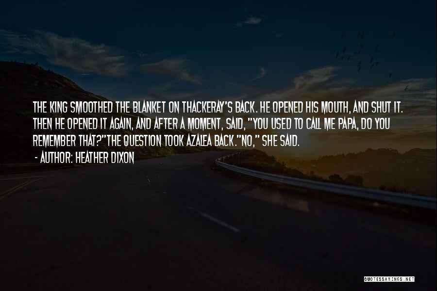 Heather Dixon Quotes 2156718