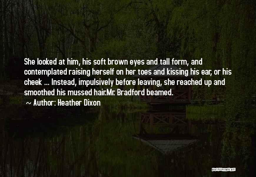 Heather Dixon Quotes 2190538