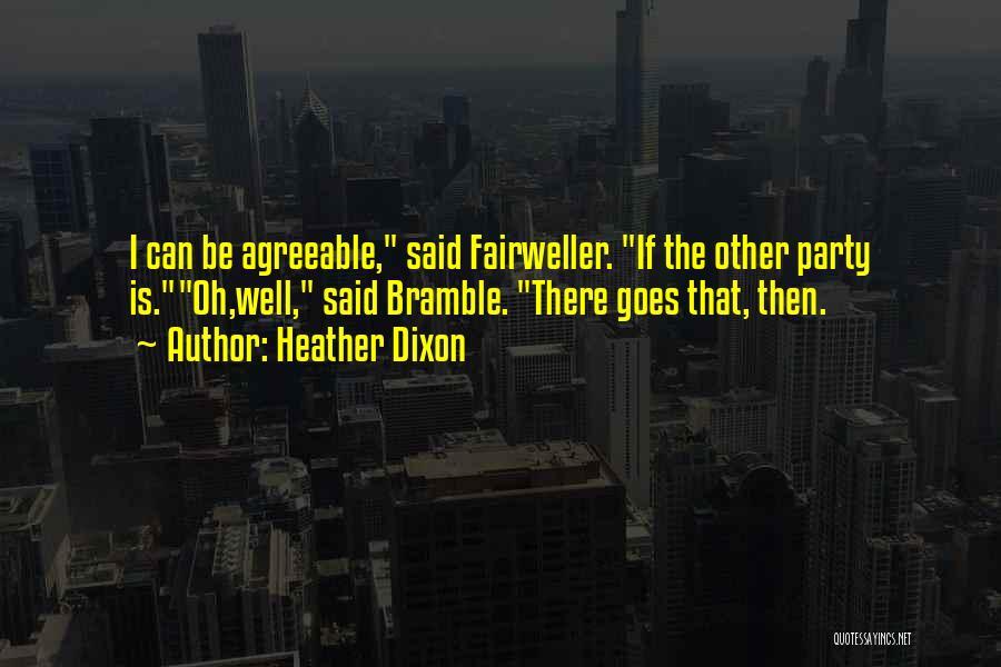 Heather Dixon Quotes 222599