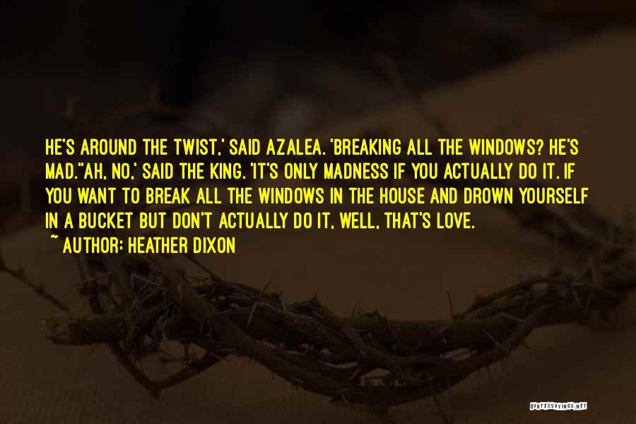 Heather Dixon Quotes 227257
