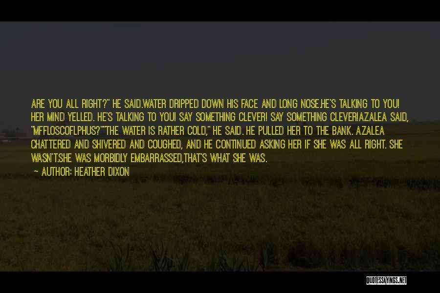 Heather Dixon Quotes 414173
