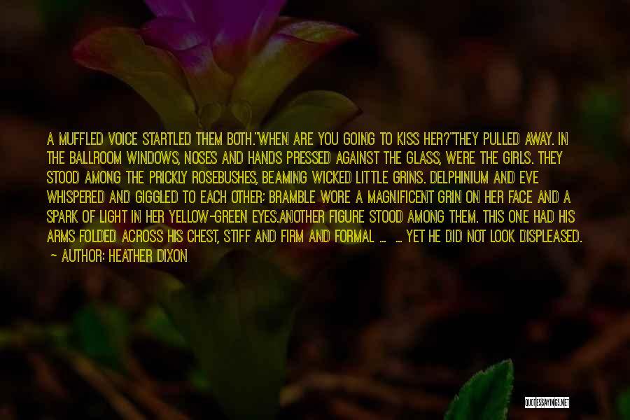 Heather Dixon Quotes 424861