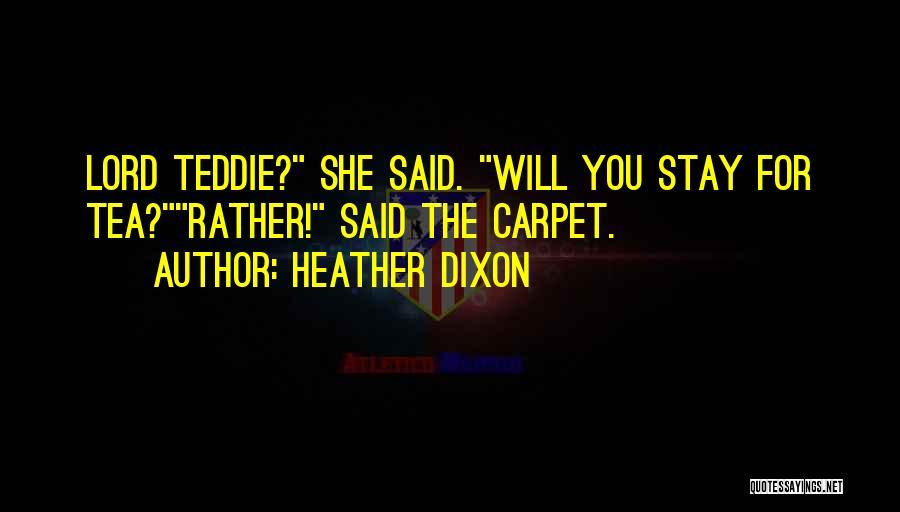 Heather Dixon Quotes 541617