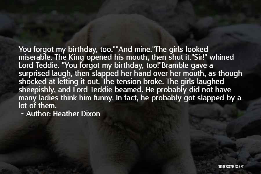 Heather Dixon Quotes 656786