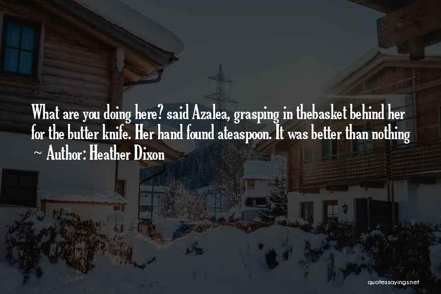 Heather Dixon Quotes 678710