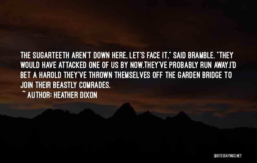 Heather Dixon Quotes 76284