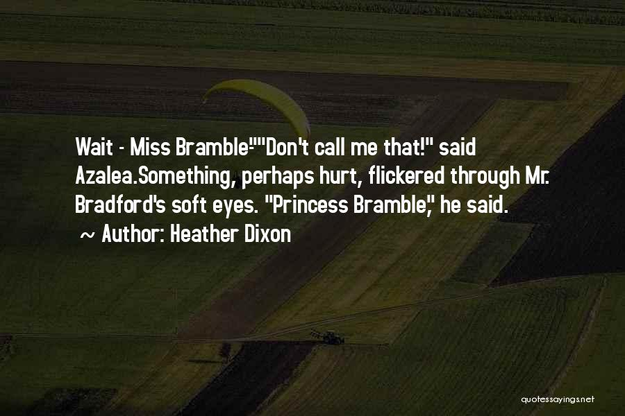 Heather Dixon Quotes 867076