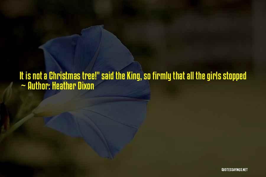 Heather Dixon Quotes 885217