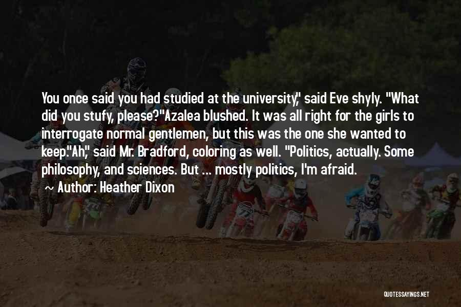 Heather Dixon Quotes 893308