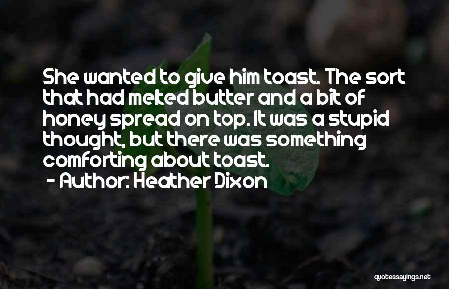 Heather Dixon Quotes 915190