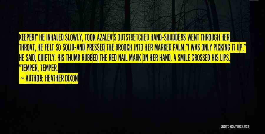 Heather Dixon Quotes 96183