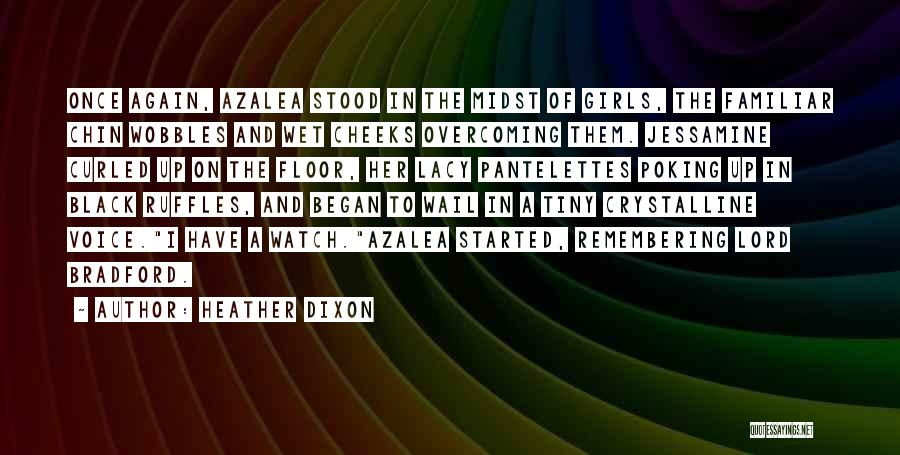 Heather Dixon Quotes 975218
