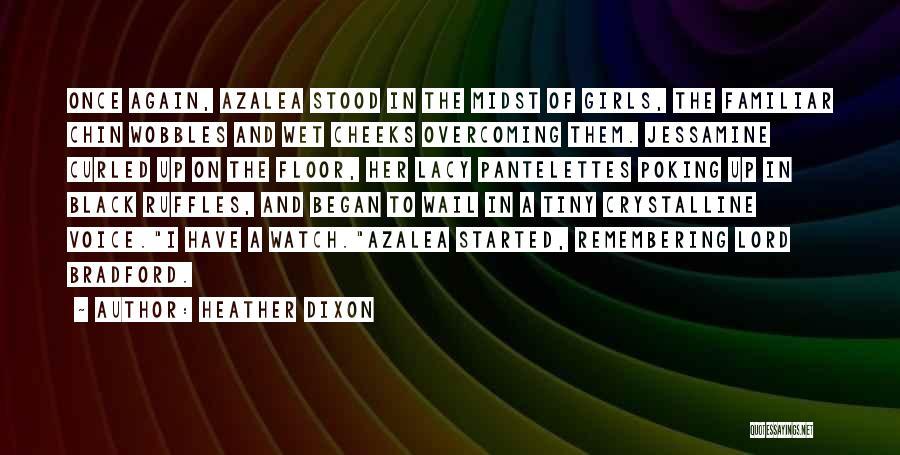 Heather Dixon Quotes 975218