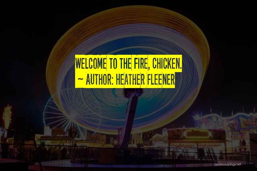 Heather Fleener Quotes 1177947