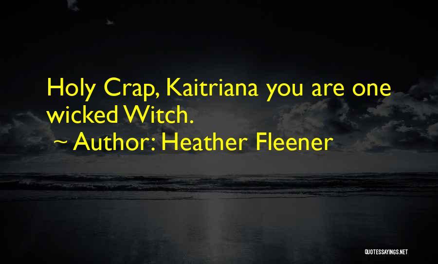 Heather Fleener Quotes 1918701