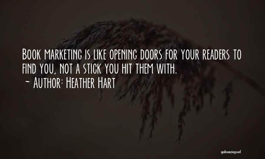 Heather Hart Quotes 1028463