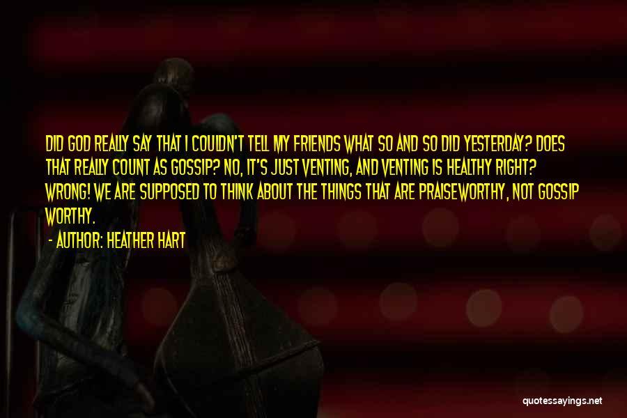 Heather Hart Quotes 1034020