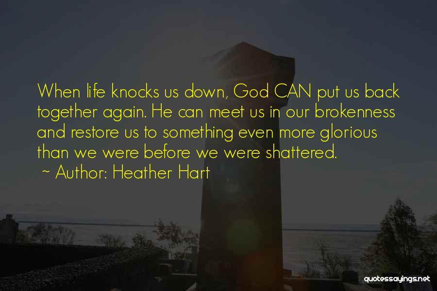 Heather Hart Quotes 1398500