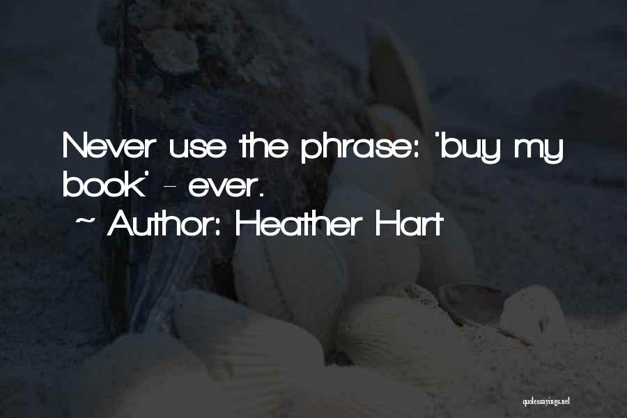 Heather Hart Quotes 1823897