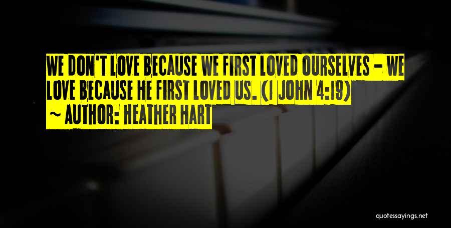 Heather Hart Quotes 698360