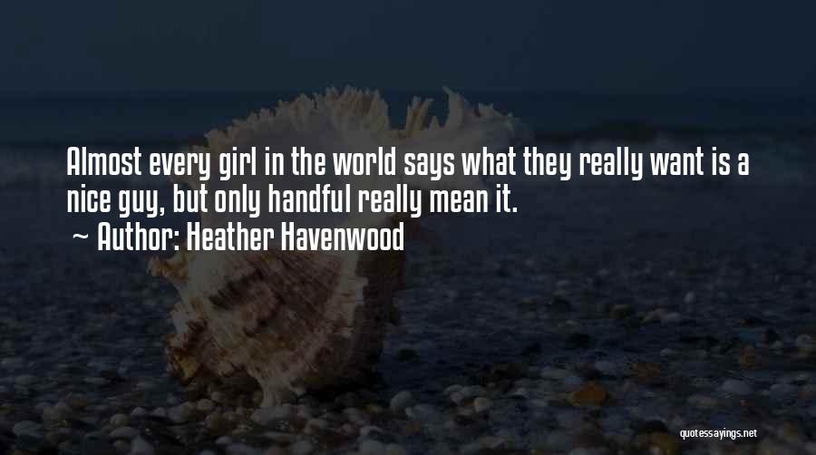 Heather Havenwood Quotes 1170147