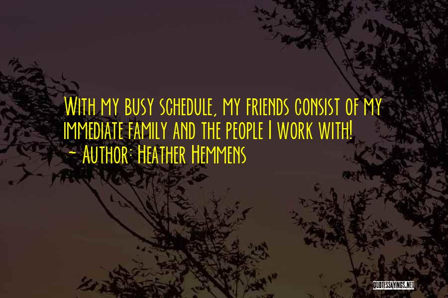 Heather Hemmens Quotes 1049356