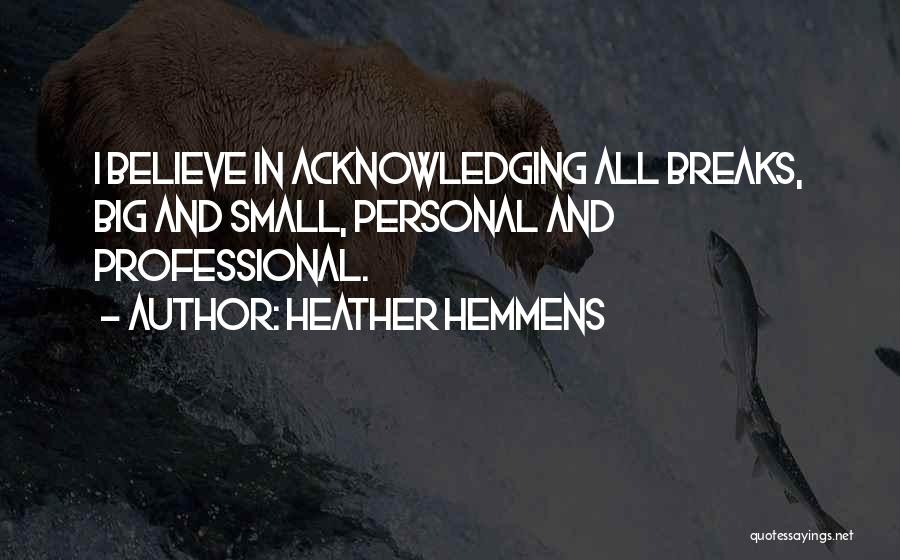 Heather Hemmens Quotes 223081