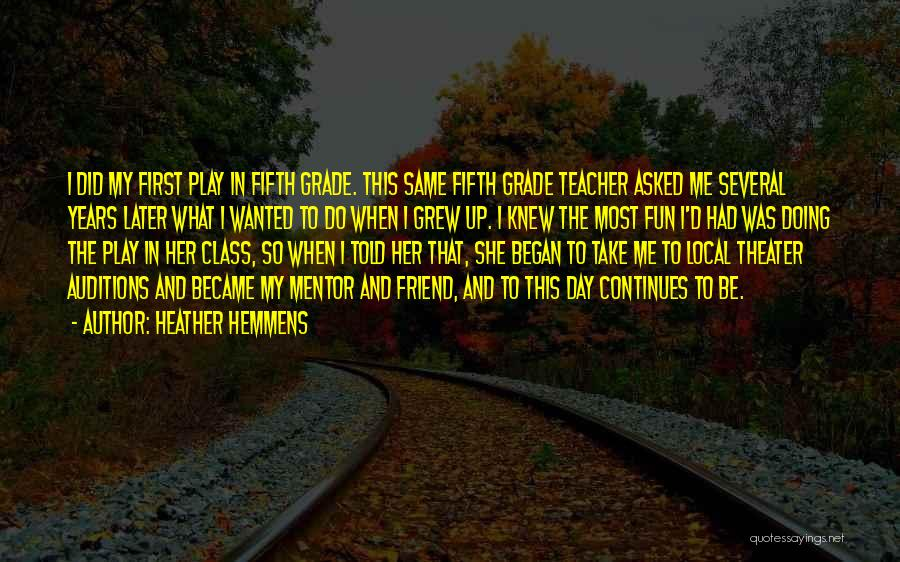 Heather Hemmens Quotes 671102
